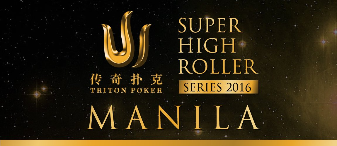 Triton Series Super High Roller Manila 2016