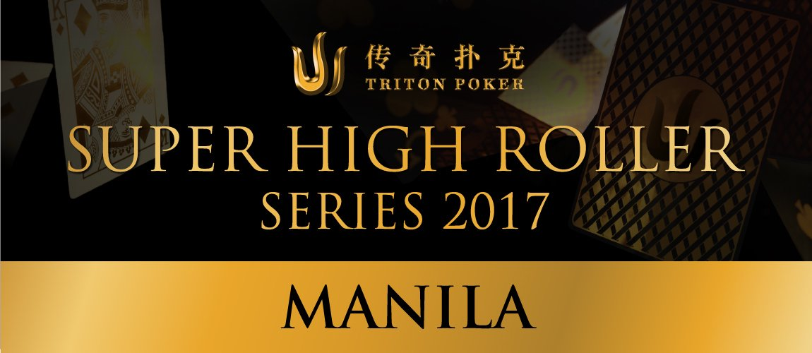 Triton Series Super High Roller Manila 2017