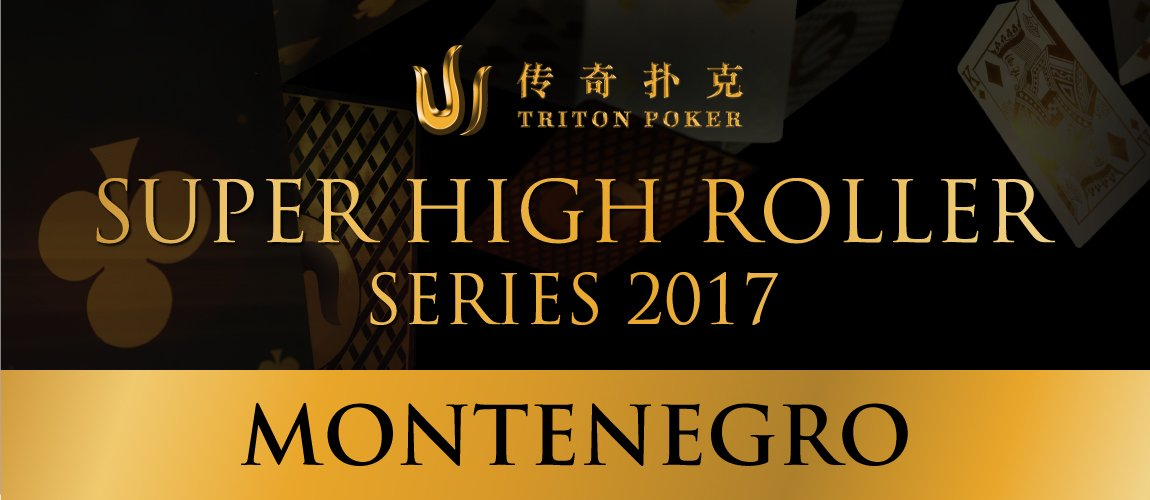 Triton Series Super High Roller Montenegro 2017