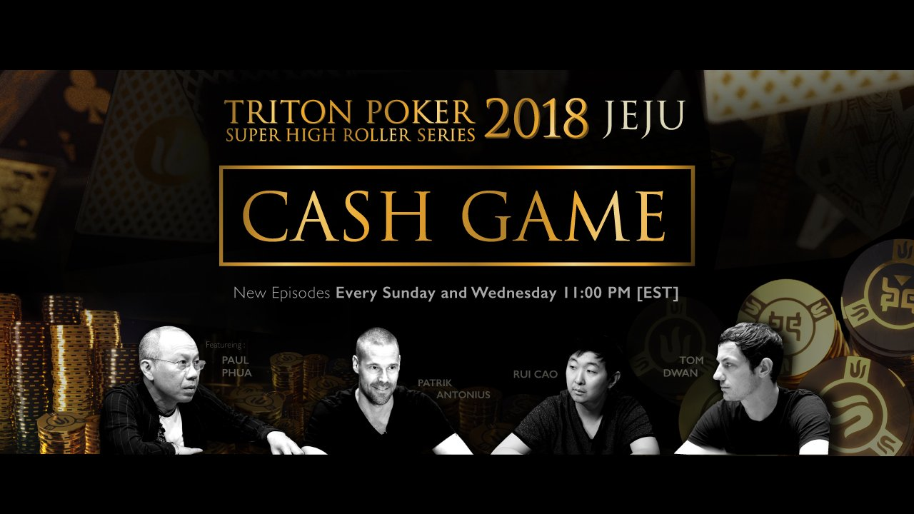 Triton Poker Super High Roller Jeju 2018 $US 1m Buy-In Cash Game Premieres this Weekend